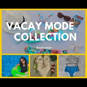 Vacay Mode Collection ⬇️